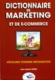 Dictionnaire de marketing et de e-commerce De  JJ. CARIOU - Editions BPI