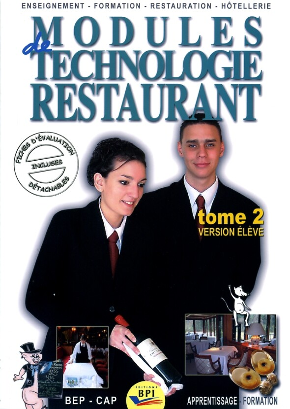 Modules de technologie restaurant -  I. SAUJOT,  M. STRAUSS,  M. FARAGUNA - Editions BPI