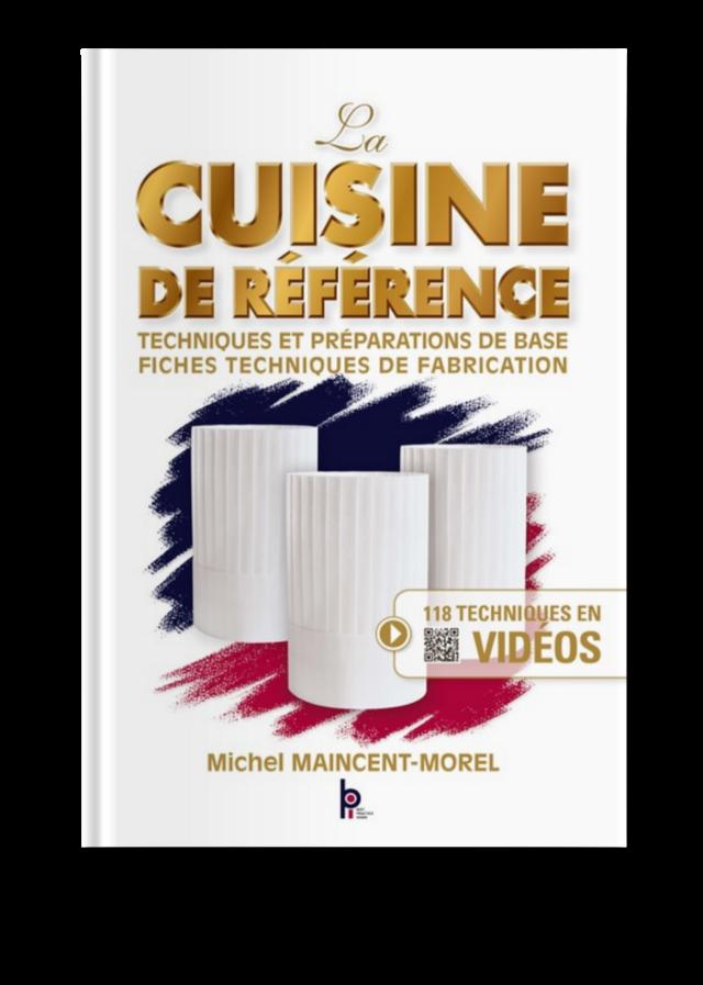 La Cuisine De Reference Technique Et Preparations De Base