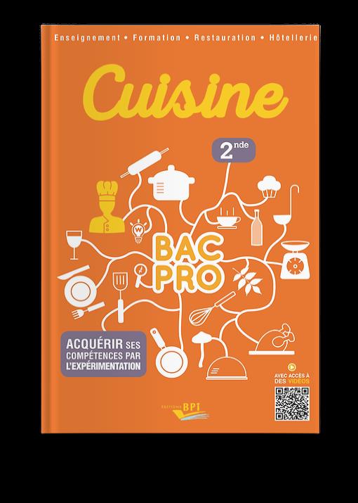 Cuisine Bac Pro Sde Acquerir Ses Competences Par L