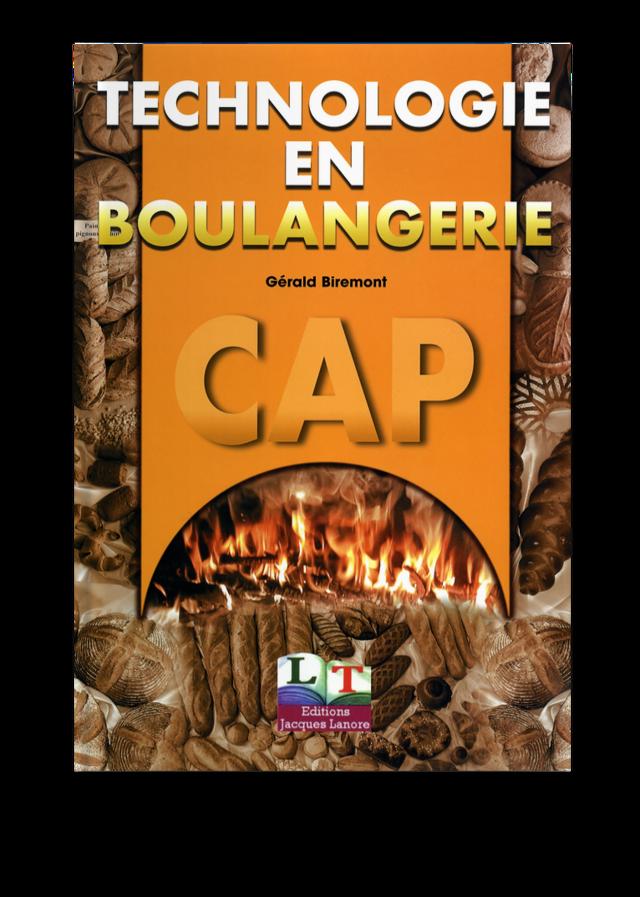 Technologie En Boulangerie Cap G 233 Rald Biremont Ean13