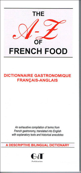 The A-Z of french food - Geneviève  de Temmerman - GdT publication